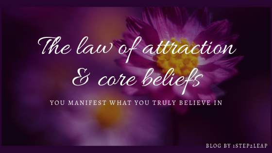 Link between law of attraction and core beliefs