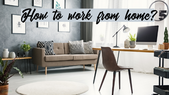 How to work from home efficiently