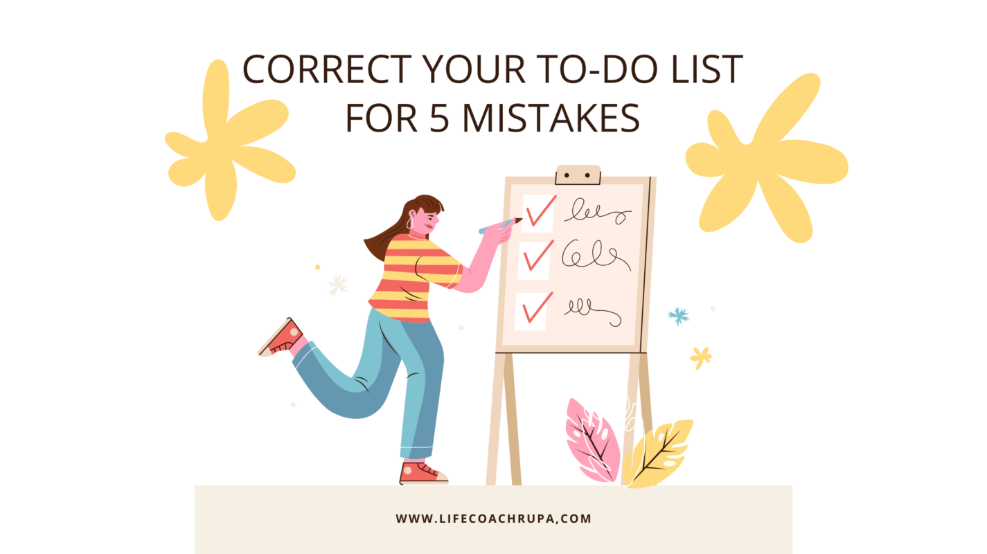 Is your to-do list doing it for you? |Avoid these 5 to-do list mistakes