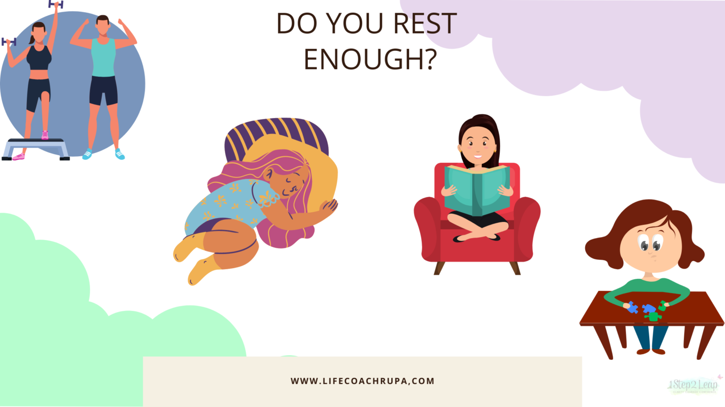Do you rest enough?